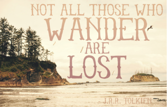 not_all_who_wander_are_lost_quote_by_tolkein